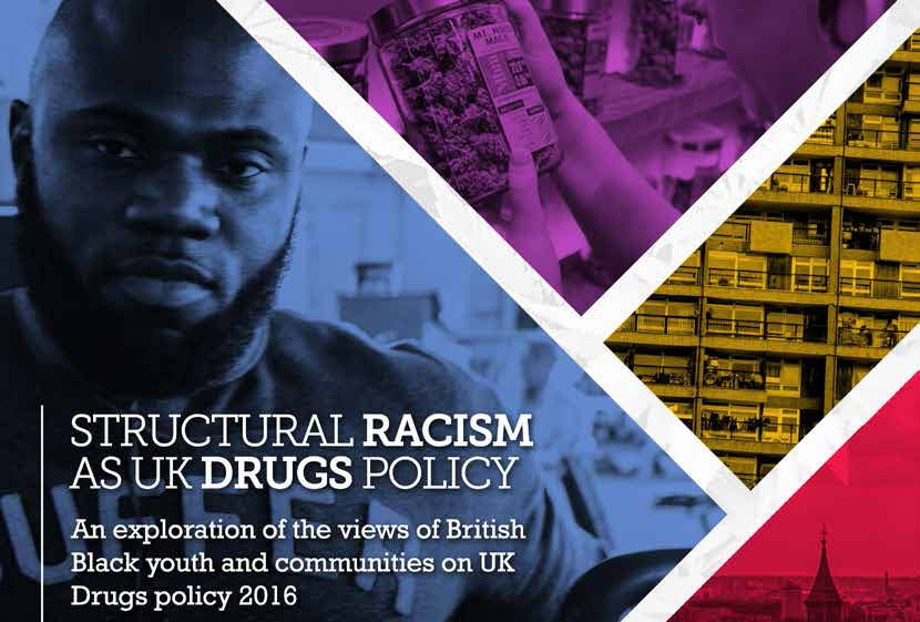 STRUCTURAL RACISM AS UK DRUGS POLICY